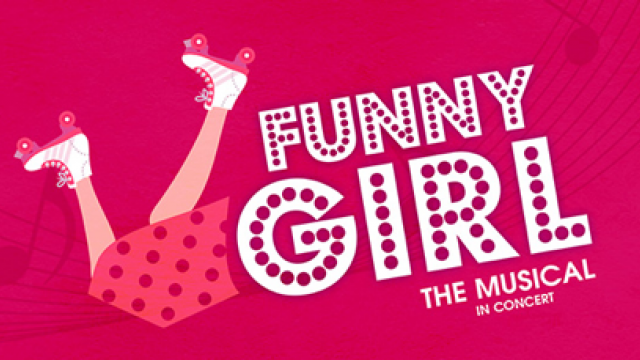 Funny Girl the Musical in Concert