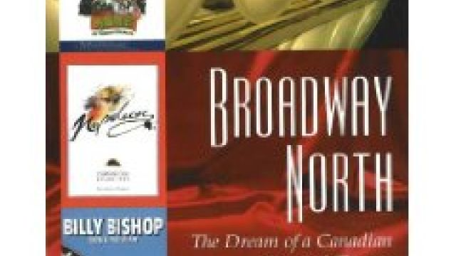 Broadway North by Mel Atkey - Reviewed by Peter Pinne