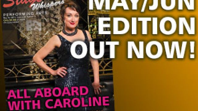 STAGE WHISPERS MAGAZINE: MAY / JUNE 2015 EDITION OUT NOW!!!