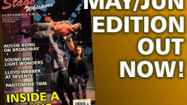 STAGE WHISPERS MAGAZINE: MAY / JUNE 2018 EDITION OUT NOW!!!