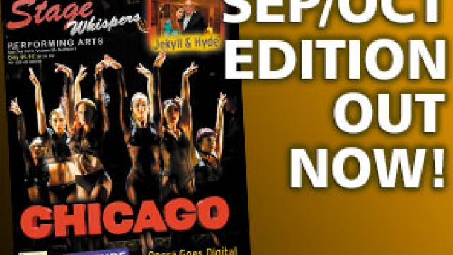 STAGE WHISPERS MAGAZINE: SEPTEMBER / OCTOBER 2019 EDITION OUT NOW!!!