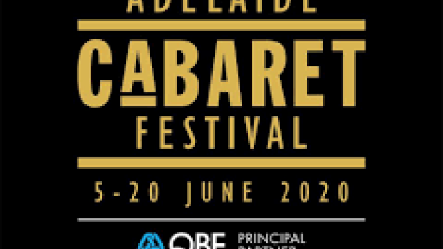 Adelaide Cabaret Festival 2020 Cancelled