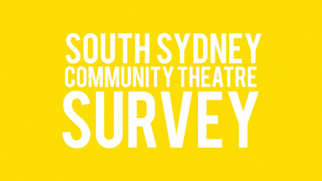 South Sydney Community Theatre Survey