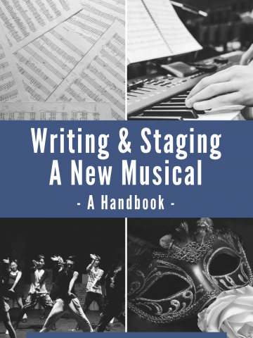 WRITING & STAGING A NEW MUSICAL