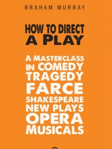 HOW TO DIRECT A PLAY