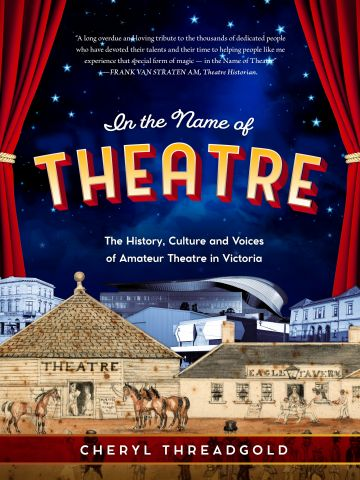 IN THE NAME OF THEATRE