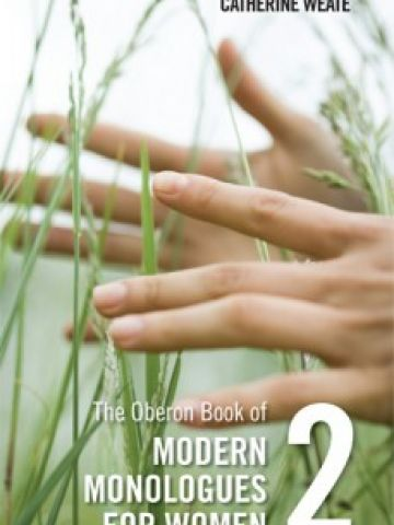 OBERON BOOK OF MODERN MONOLOGUES FOR WOMEN VOLUME 2