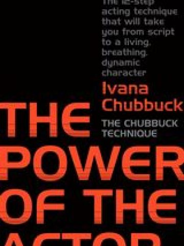 The Power of the Actor by Ivana Chubbuck.