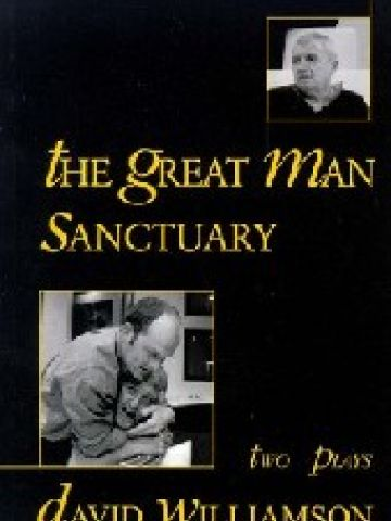 THE GREAT MAN & SANCTUARY: 2 PLAYS