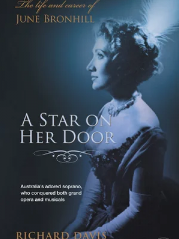 STAR ON HER DOOR, A - THE LIFE AND CAREER OF JUNE BRONHILL