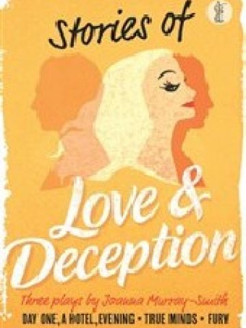 STORIES OF LOVE AND DECEPTION: 3 PLAYS