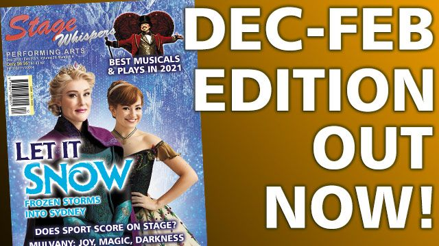 STAGE WHISPERS MAGAZINE: DECEMBER 2020 - FEBRUARY 2021 EDITION OUT NOW!!!