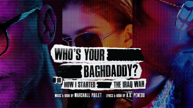 Online Musical: Who's Your Bagdaddy