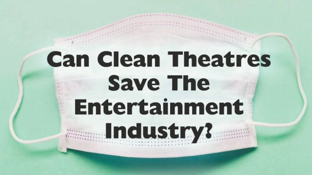 Can Clean Theatres Save Industry?